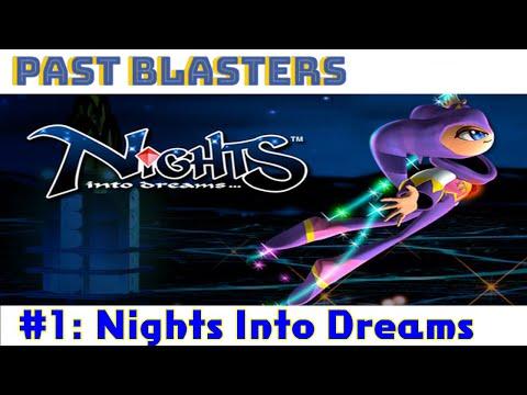 Past Blasters #1 | Nights Into Dreams |