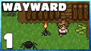 Wayward Part  1 - First Impressions - Wayward Gameplay