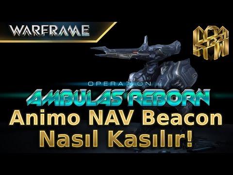 Warframe: Ambulas Reborn - Animo Nav Beacon Nasıl Kasılır? | Türkçe Anlatım