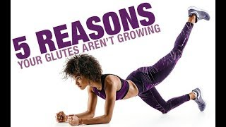 5 Reasons Your Glutes Arent Growing (GLUTE GAINS SECRET!!)