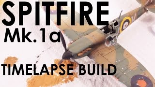 Airfix Spitfire Mk1a Timelapse Build - 1:72 Scale Kit