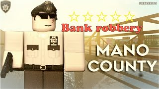[ROBLOX] Mano County - Bank robbery success