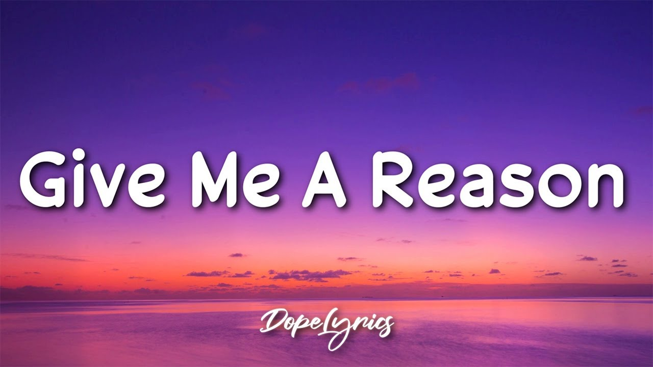 Jillian Rossi - Give Me A Reason (Lyrics) 🎵