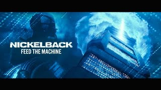 Смотреть клип Nickelback - Feed The Machine