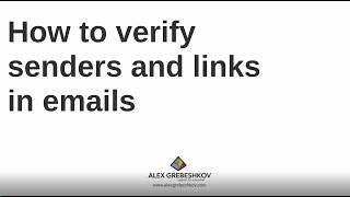 How do you verify senders and links in emails?