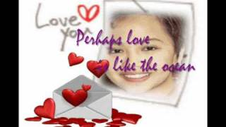 Perhaps Love with lyrics by Aiza Seguerra