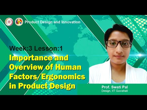Lec 9: Importance And Overview Of Human Factors/Ergonomics In Product Design