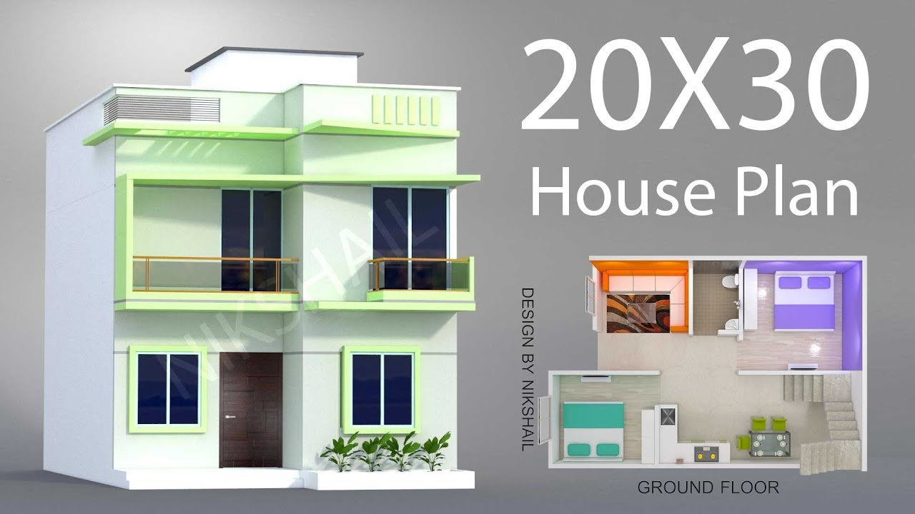 20x30 House Plan With 3d Elevation By Nikshail Youtube In 2020 20x30 House Plans House Plans House Front Design