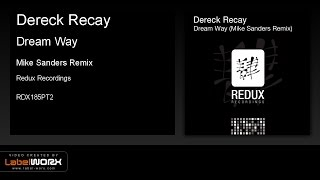 Dereck Recay - Dream Way (Mike Sanders Remix)