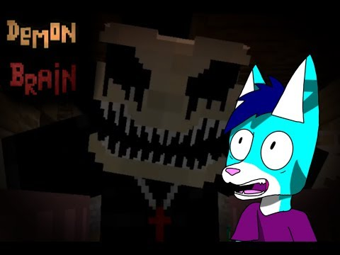 SCARIEST THING I'VE PLAYED   Minecraft Horror Maps #1 (Demon Brain)