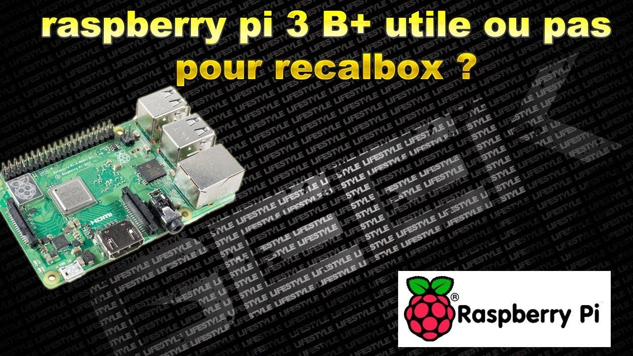 recalbox pour raspberry pi 3 b+