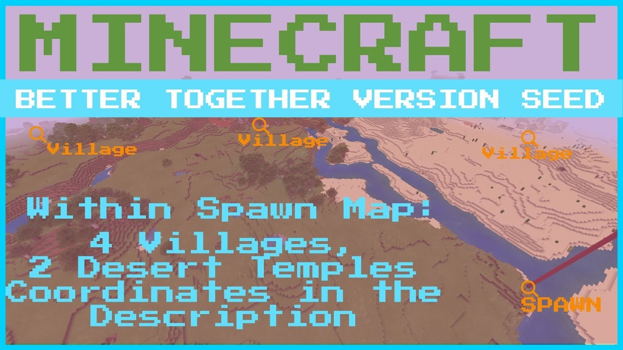 Minecraft Better Together - 8 Villages on Spawn Map Seed - Dec 8 8