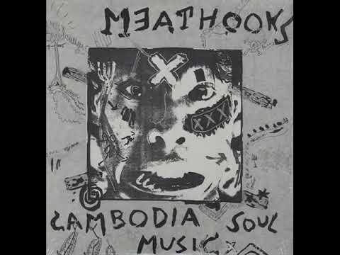 MEATHOOKS 'Cambodia Soul Music' LP 1991 (FULL ALBUM/COMPLETE) The Gerogerigegege