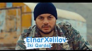 Elnar Xelilov - Can Turkiye Can Azerbaycan 2021 (Video)