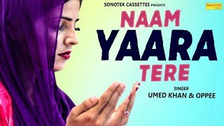 Naam Yara Tere - Umed Khan Mp3 Song Download