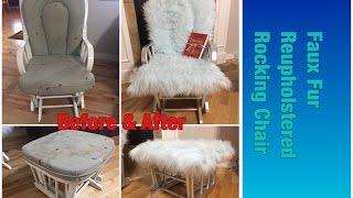 Faux Fur Reupholstered Rocking Chair | DIY Furniture
