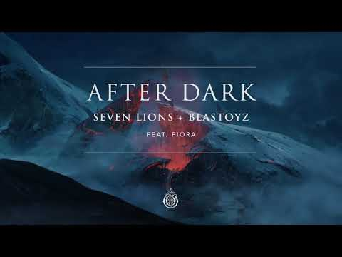Seven Lions & Blastoyz feat. Fiora - After Dark (Extended Mix) [Ophelia Records]
