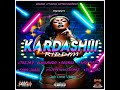 Kardashii riddim mix full june 2018 feat teejay chilando devarro blade merital segree mp3