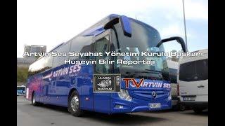 Artvin Ses Seyahat Yönetim Kurulu Başkanı Hüseyin Bilir Röportajı