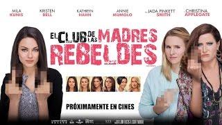 El club de las madres rebeldes película completa en español