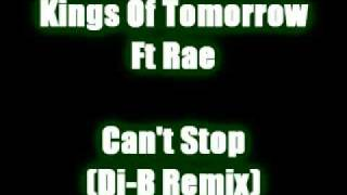 Kings Of Tomorrow Ft Rae - Can