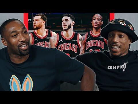 Gilbert Arenas & DeMar DeRozan Break Down The NEW Chicago Bulls Team | No Chill with Gilbert Arenas