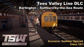 [TSW] Train Sim World - Tees Valley Line DLC : Summer Special Scenario (Class 101)