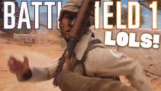 BF1 - LOLS! (Battlefield 1 Funny Moments Funtage)