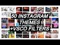 50 INSTAGRAM THEMES + VSCO FILTERS 2018