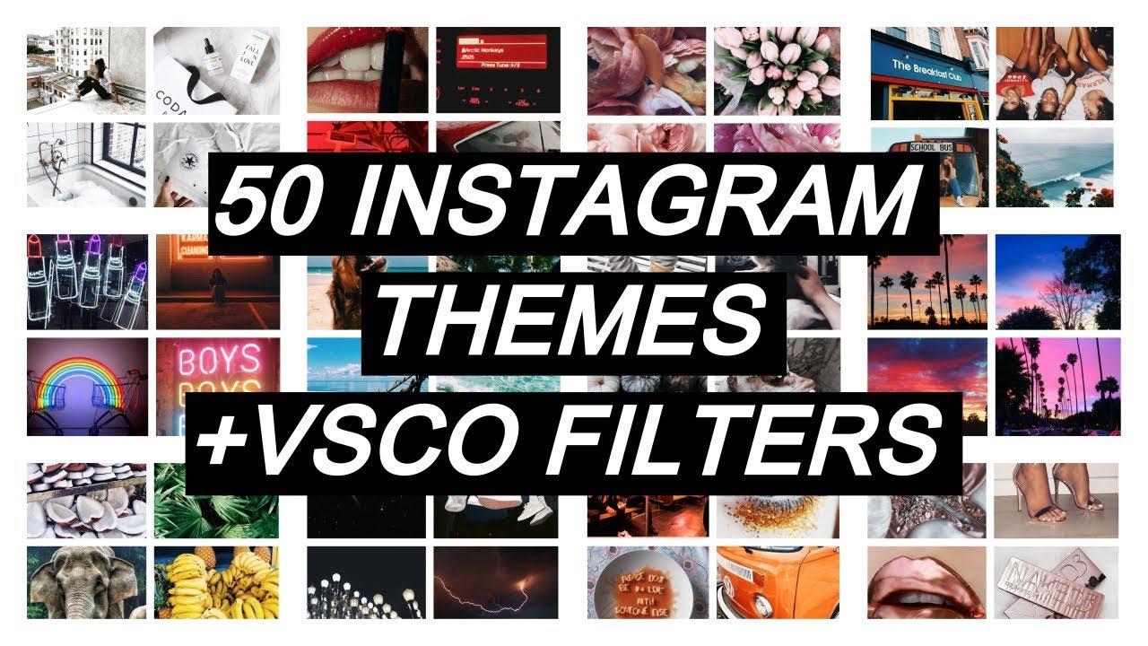 50 Instagram Themes Vsco Filters 2018