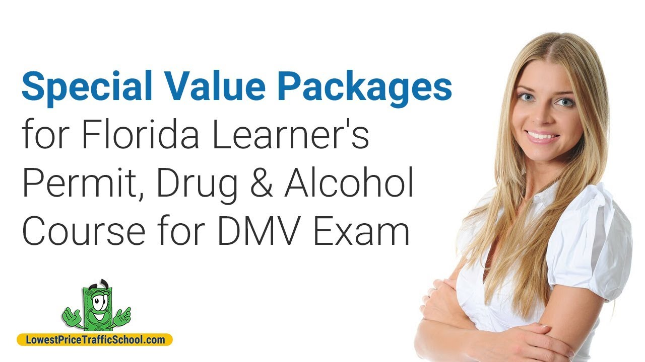 Florida Learners Permit >> Special Value Packages For Florida Learner S Permit Drug Alcohol Course For Dmv Exam