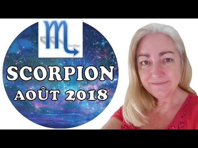 SCORPION Août 2018 Tarot Astrologique