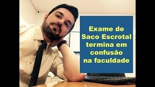Exame de Saco Escrotal acaba em confusão na faculdade