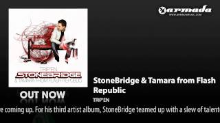 StoneBridge & Tamara from Flash Republic - Trip
