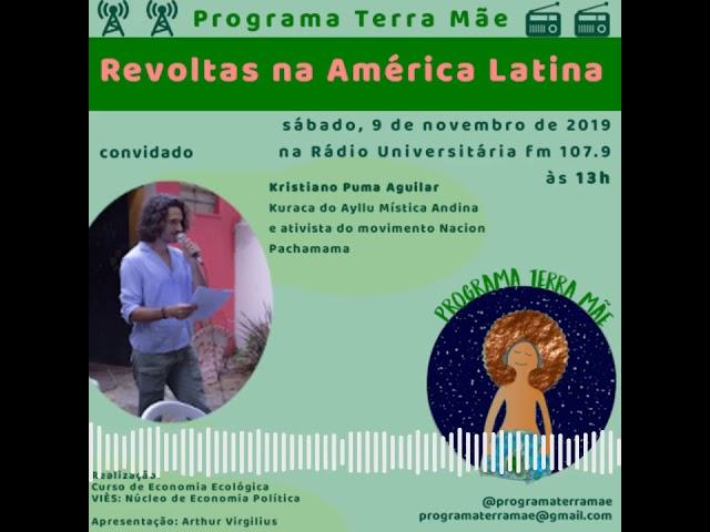 Revoltas na América Latina com Cristano Aquillar (Nacion Pachamama)