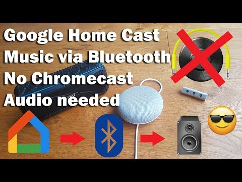 How to Play Music from Google Home via Bluetooth without Chromecast Audio Mp3