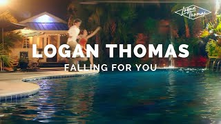 "Logan Thomas - ""Falling for You"" Official Music Video"
