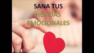 Sana tus Heridas Emocionales / Desarrollo Personal
