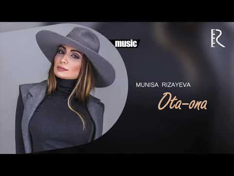 Munisa Rizayeva - Ota-ona (music version)