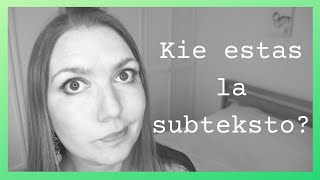 La Subteksto | Keep It Simple Esperanto