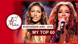 My Top 60 Eurovision songs [2000 - 2018]