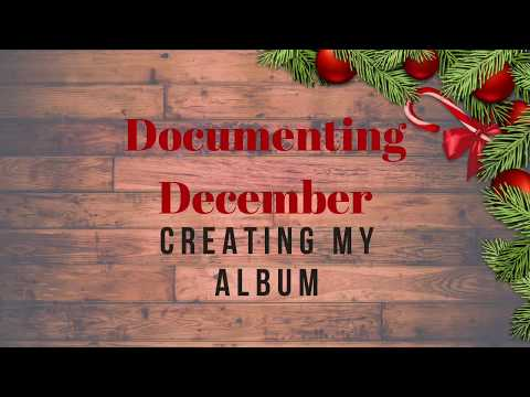 Documenting December ~ Making My Notebook