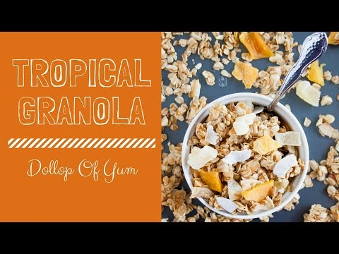 Homemade Tropical Granola