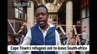 Cape town'n refugees want to go out South Africa