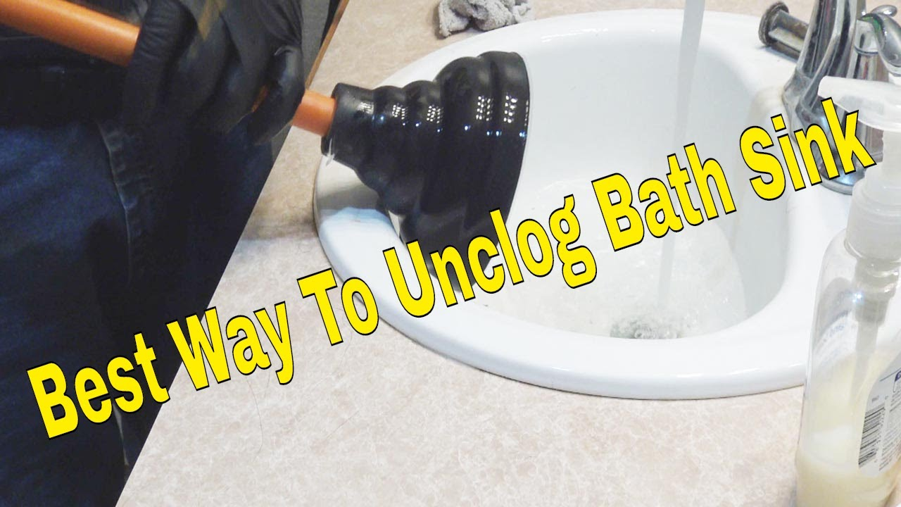Best Way To Unclog Bath Sink Youtube