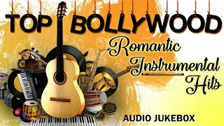 Top Bollywood Romantic Instrumental Hits | 90's Bollywood Hindi Songs | Best Instrumental | JUKEBOX
