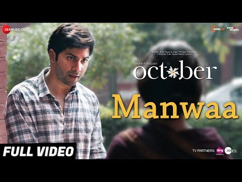 Manwaa - Full Video | October | Varun Dhawan & Banita Sandhu | Sunidhi Chauhan | Shantanu Moitra