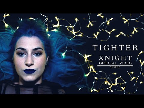 XNIGHT - Tighter (OFFICIAL VIDEO)