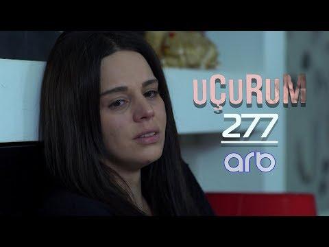 Uçurum (277-ci Bölüm) - TAM HİSSƏ