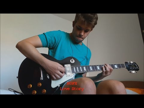 Love Story (NOFX guitar cover)